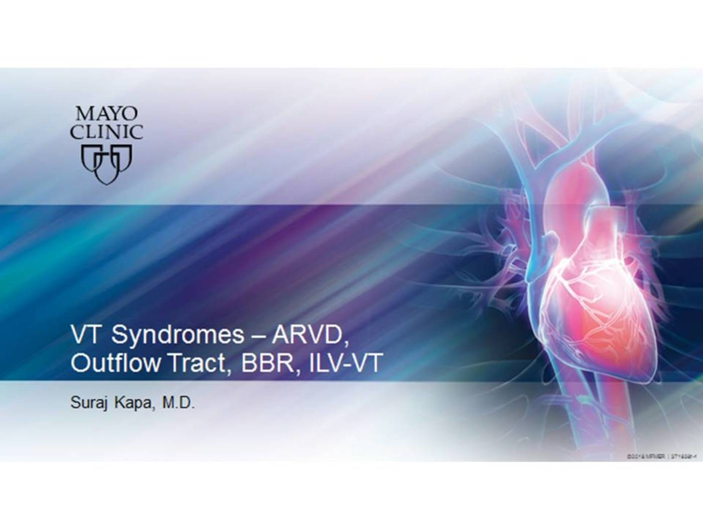 VT Syndromes - ARVD, Outflow Tract, BBR, ILV-VT