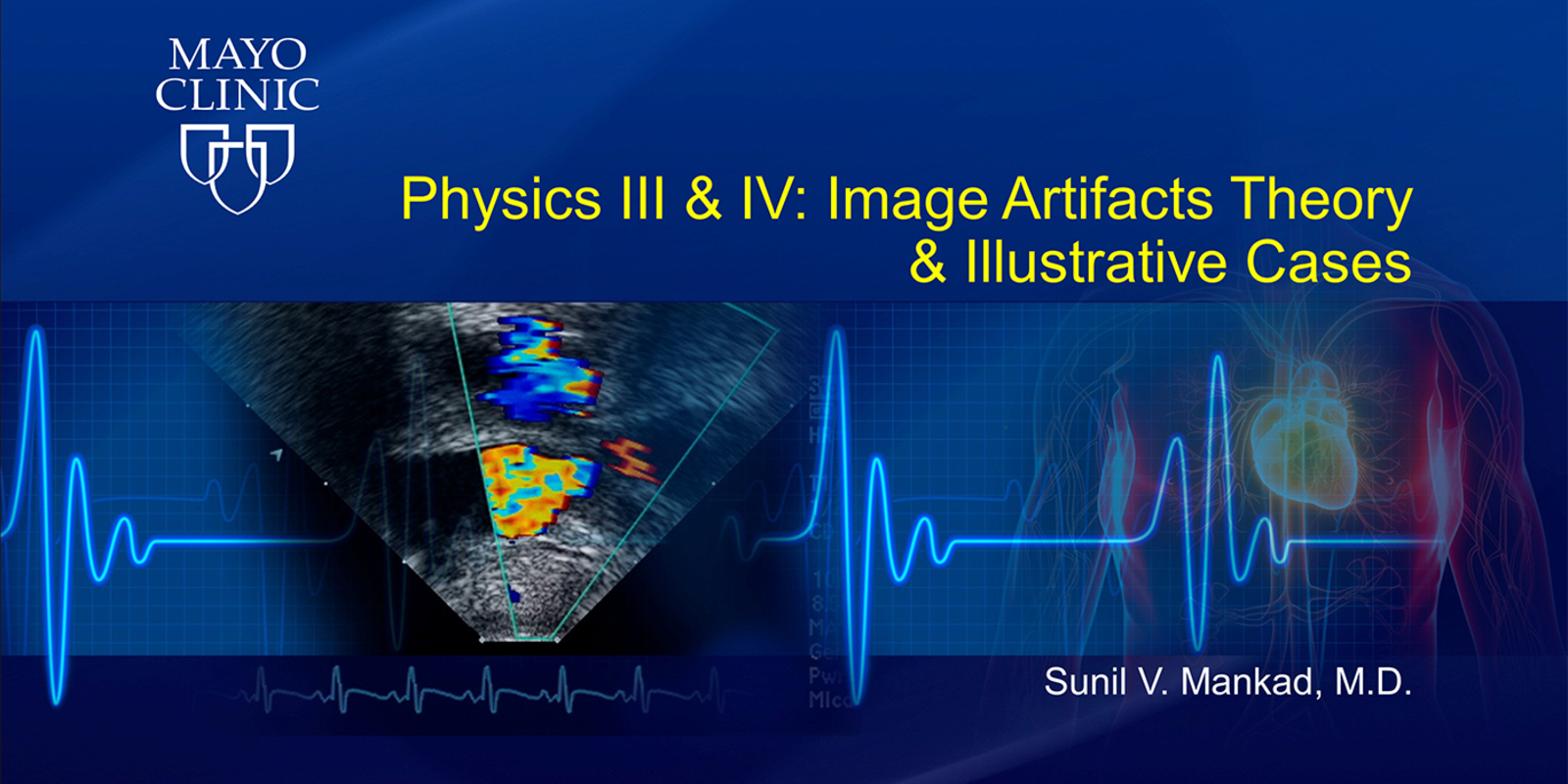 Physics III & IV: Image Artifacts Theory & Illustrative Cases